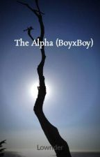 The Alpha (BoyxBoy) (Book Two) by Lownder