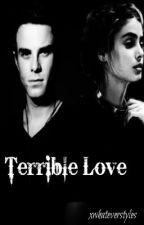 Terrible Love {Kol Mikaelson} by xwhateverstyles
