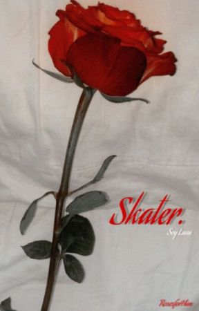 Skater. ➣ SL by RosesforHim