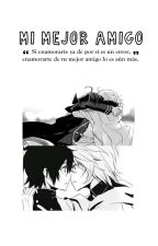 Mι мejor αмιɢo [1] #ConcursoMejorFic by Shindx-