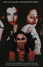 R E D - Camren (Vampire!Lauren) by Squadinah