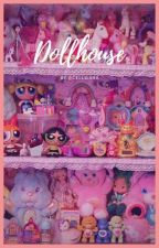 Dollhouse - T3ddy by Cellbisha