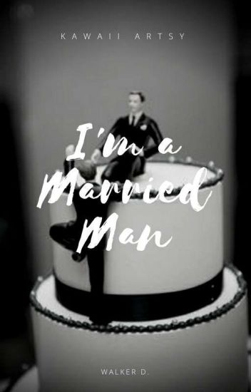 I'm a Married Man (ManxMan) Book 2