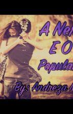 A Nerd E O Popular 3 by AndrezaMari