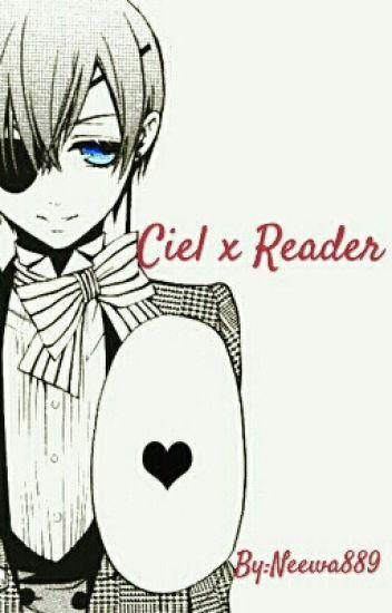 Ciel x Reader [Zakończone]