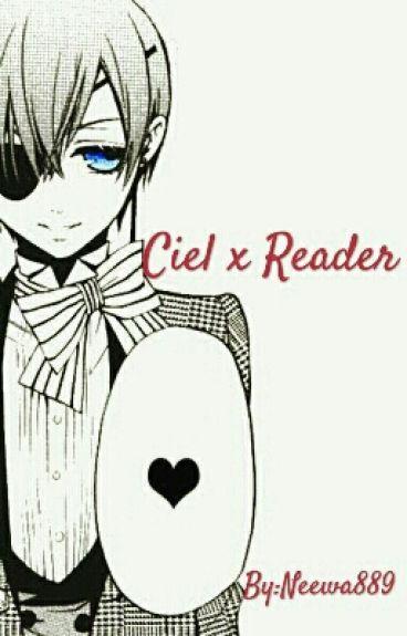 Ciel x Reader