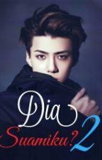 Dia Suamiku? (2) by Baekhyunee_exoo4
