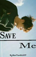 Save Me #1 by JeonCena7