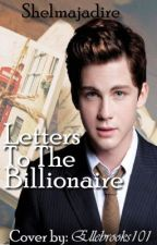 Letters to the Billionaire by shelmajadire