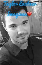 Taylor Lautner Imagines by lautnermyangel