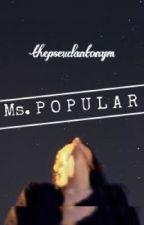 Ms. Popular by thepseudantonym
