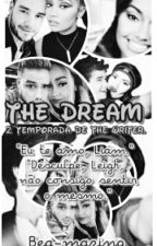 The Dream || 2 temporada The writer☆ by bea-mazing