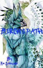 Birch's Path by kikkentheawesome
