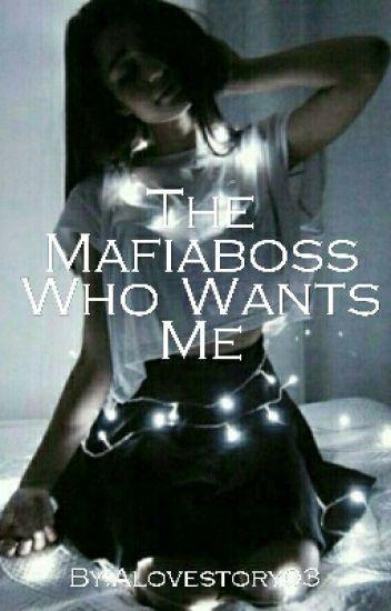 The Mafiaboss Who Wants Me #EtherealAward17 #catalystawards17