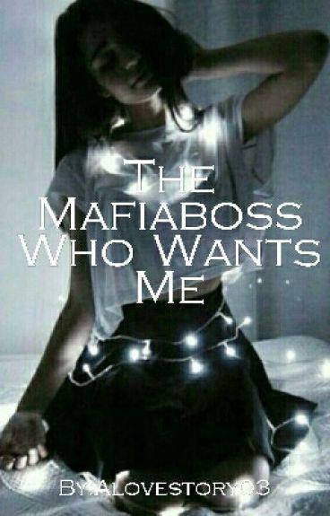 The Mafiaboss Who Wants Me/ The Mafiaboss Who Hurts Me