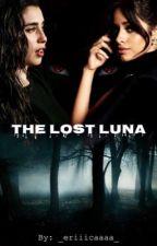The Lost Luna (Camren) [Editing] by _eriiicaaaa_