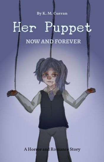 Her Puppet, Now and Forever (Assassination Classroom Fanfic, Nagisa x Karma)