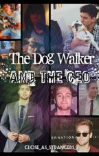 The Dog Walker and the CEO [cake au] by close_as_strangers_7