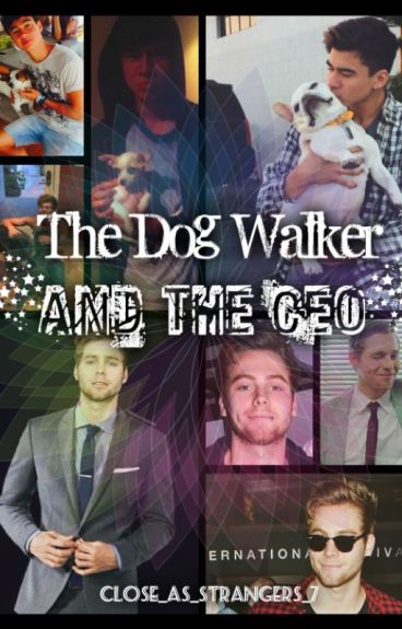 The Dog Walker and the CEO [cake au] - completed