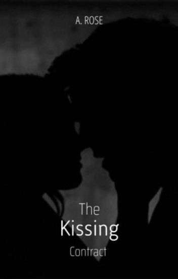 The Kissing Contract { #wattys2017}