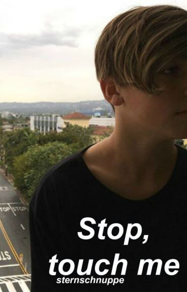 Stop, touch me ➳ Joey Birlem