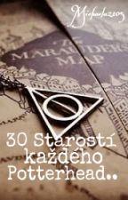 30 Starostí Každého Potterhead.. [[Dokončeno]] by Michaela2105