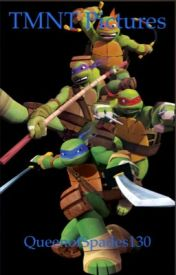 TMNT pictures  by QueenofSpades130
