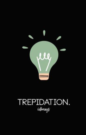 TREPIDATION. [SPENCER REID]