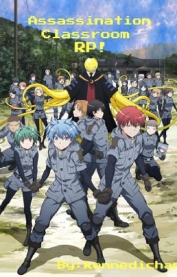 ♧Assassination Classroom RP!♧