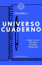 Universo Cuaderno: Super Junior Drabble by ilimon1013