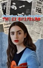 The Ex Girlfriend «h.s by randomdisaster