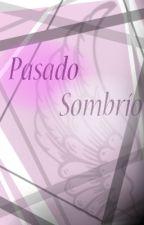 Pasado Sombrío   FNAFHS   One-shot by VictoriaRubio453
