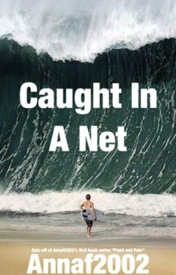 Caught in a Net (book 4)