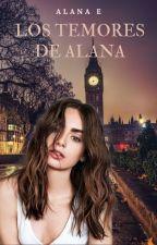 Los temores de Alanna © (EDITANDO) by irinavartan97