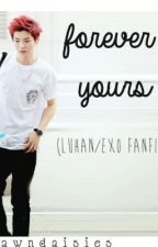 forever yours (exo fan fiction) by dawndaisies