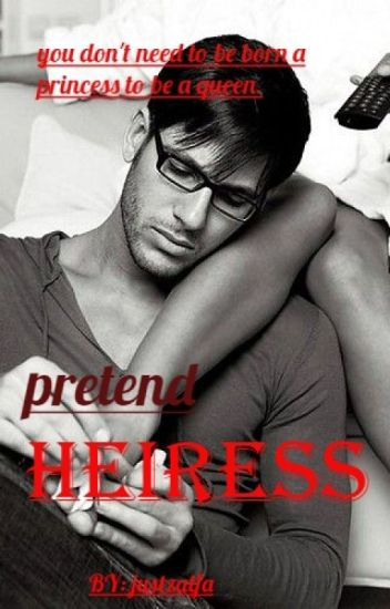 THE PRETEND HEIRESS