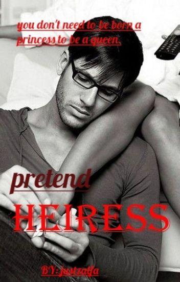 THE PRETEND HEIRESS