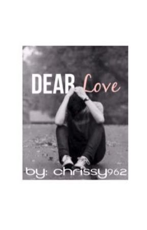 Dear love, by Chrissy782