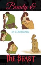 Beauty and The Beast ((Bruce Banner/Hulk love)) by taybabylovesu