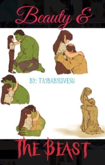 Beauty and The Beast ((Bruce Banner/Hulk love))