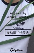 Adopted by Connor Franta?  by babysivan
