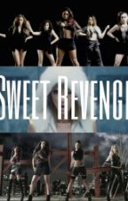 Sweet Revenge by revengefanfiction