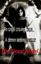 The Demi Angel (Sequel of Dark Angel) (Lesbian Story) (GirlxGirl) by TheMoonlightPoet