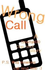 Wrong Call (Short Story) by Dyengki