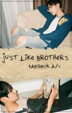 just like brothers // taeseok oneshot by imhyuwsik