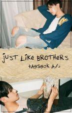 just like brothers // taeseok oneshot by imhyuwsik