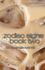 Zodiac Signs (BOOK 2) by audreycowan35