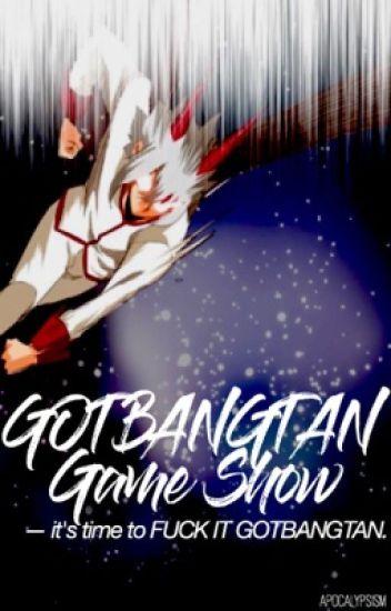 GOTBANGTAN Game Show