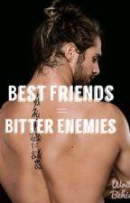Best Friends = Bitter Enemies (Seth Rollins Fanfic) by Multifandoms13