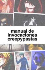INVOCACIONES CREEPYPASTAS by DesconectadaOF